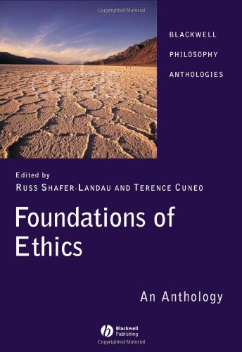 Foundations of Ethics: An Anthology (3rd)