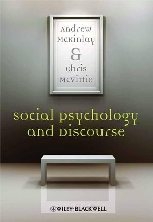 Social Psychology and Discourse: An Introduction