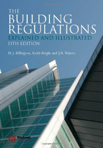 The Building Regulations: Explained and Illustrated (13th Revised edition)