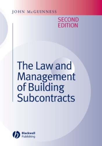 The Law and Management of Building Subcontracts (2nd Revised edition)