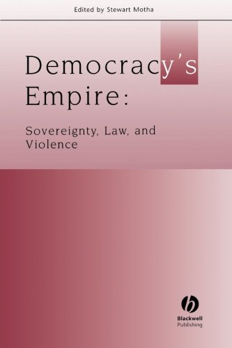 Democracys Empire: Sovereignty' Law and Violence