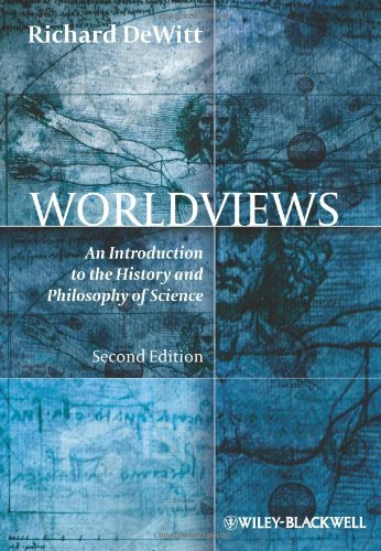 Worldviews: An Introduction to the History and Philosophy of Science (2nd Revised edition)