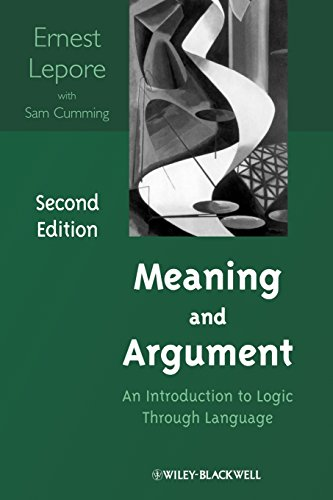 Meaning and Argument: An Introduction to Logic Through Language (2nd Revised edition)