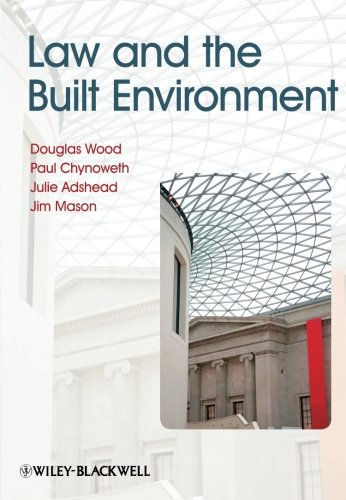 Law & the Built Environment (2nd Edition)