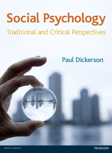 Social Psychology: Traditional and Critical Perspectives