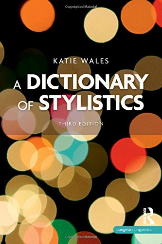 A Dictionary of Stylistics (3rd Revised edition)