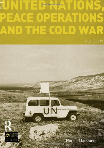 The United Nations' Peace Operations and the Cold War (2nd Revised edition)