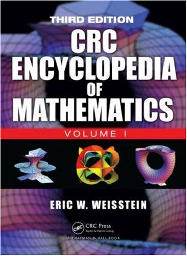 The CRC Encyclopedia of Mathematics (3rd Revised edition)