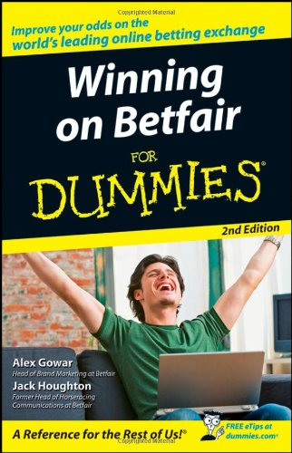 Winning on Betfair For Dummies (2nd Revised edition)