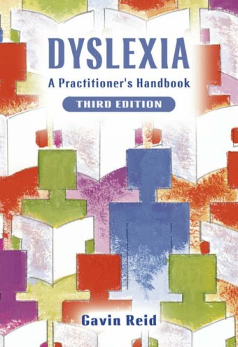 Dyslexia: A Practioners Handbook (3rd Revised edition)