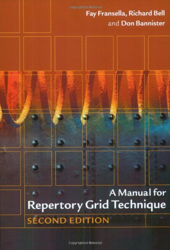 A Manual for Repertory Grid Technique (2nd Revised edition)