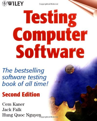 Testing Computer Software (New ed of 2 Revised ed)