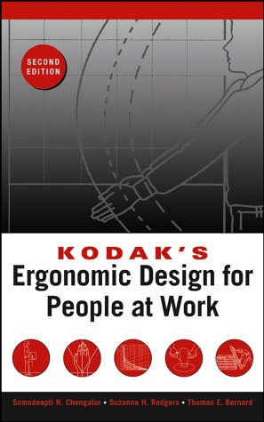 Kodaks Ergonomic Design for People at Work (2nd Revised edition)