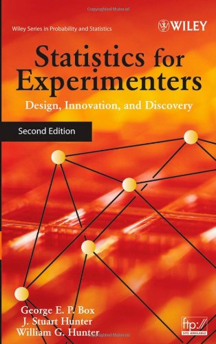 Statistics for Experimenters: Design' Innovation' and Discovery (2nd Revised edition)