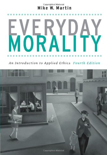Everyday Morality 4e (4th Revised edition)