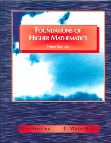 Foundations of Higher Mathematics (3rd Revised edition)