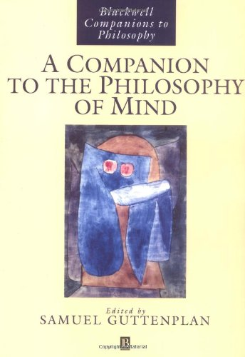 A Companion to the Philosophy of Mind (New edition)