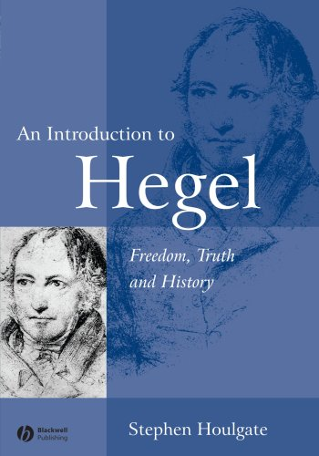 An Introduction to Hegel: Freedom' Truth and History (2nd Revised edition)