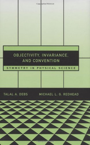Objectivity' Invariance and Convention: Symmetry' in Physical Science