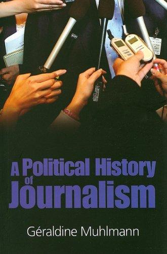 A Political History of Journalism