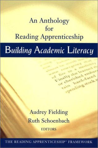 Building Academic Literacy: Anthology for Reading Apprenticeship