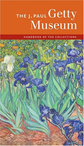 The J. Paul Getty Museum Handbook of the Collections (7th)