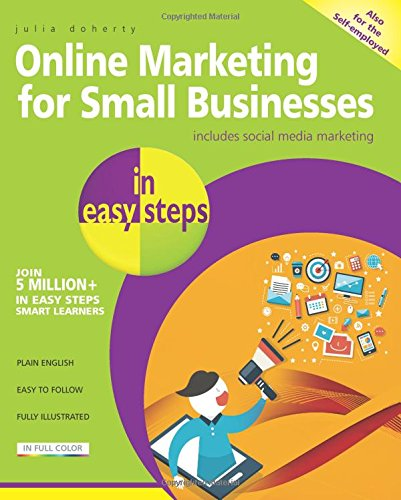 Online Marketing for Small Businesses in easy steps