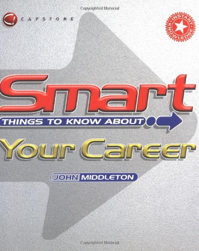 Smart Things to Know About Your Career