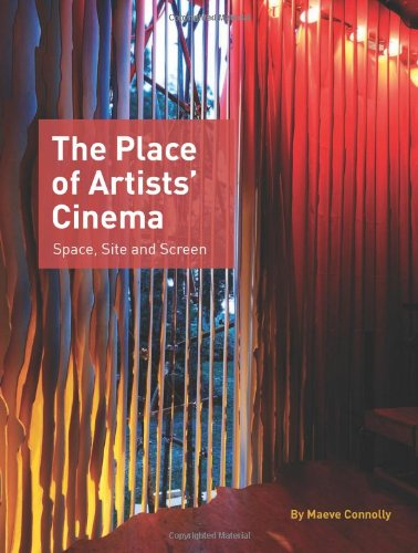 The Place of Artists Cinema Space' Site and Screen