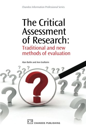 The Critical Assessment of Research: Traditional and New Methods of Evaluation