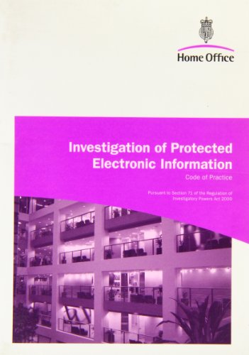 Investigation of Protected Electronic Information: Code of Practice