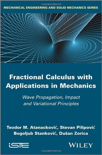 Fractional Calculus With Applications In Mechanics: Wave Propagation' Impact And Variational Principles