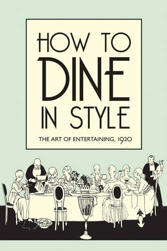 How To Dine In Style