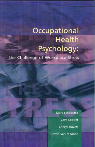 Occupational Health: The Challenge of Workplace Stress
