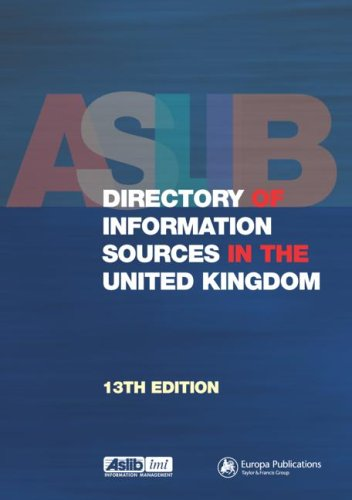 The Aslib Directory of Information Sources in the United Kingdom (13th Revised edition)