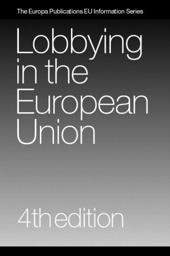 Lobbying in the European Union (4th Revised edition)