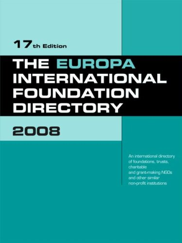 The Europa International Foundation Directory: 2008 (17th Revised edition)