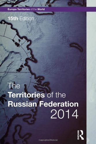 The Territories of the Russian Federation 2014 (15th Revised edition)