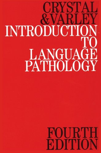 Introduction to Language Pathology (4th Revised edition)