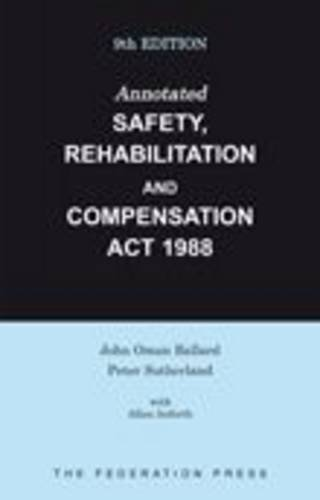 Annotated Safety' Rehabilitation and Compensation Act 1988 (9th edition)