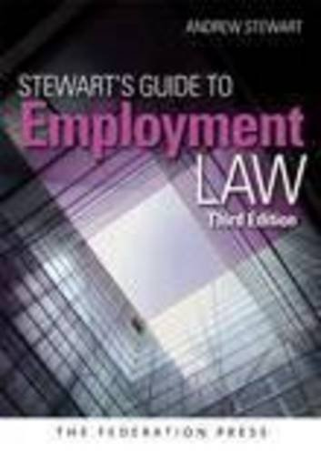 Stewarts Guide to Employment Law (3rd Revised edition)