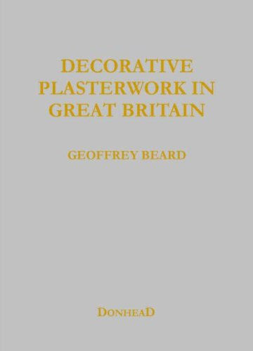 Decorative Plasterwork in Great Britain (Facsimile ed)