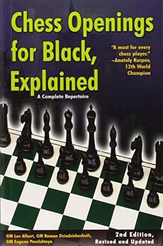 Chess Openings for Black Explained: A Complete Repertoire (2nd Revised edition)