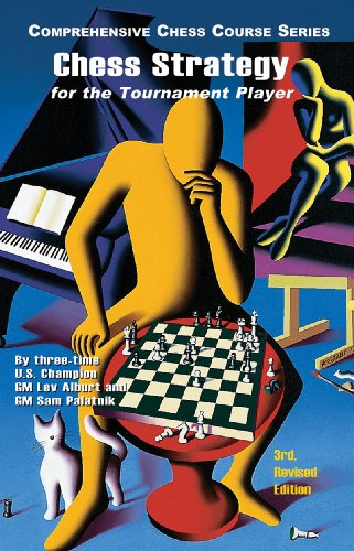 Chess Strategy for the Tournament Player (3rd)