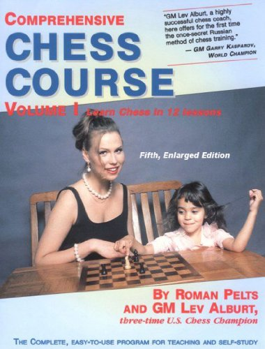 Comprehensive Chess Course: Learn Chess in 12 Lessons: v. 1 (5th Revised edition)
