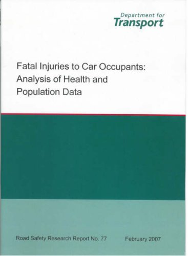 Fatal Injuries to Car Occupants: Analysis of Health and Population Data