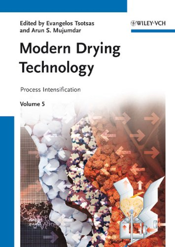 Modern Drying Technology: Process Intensification: Volume 5