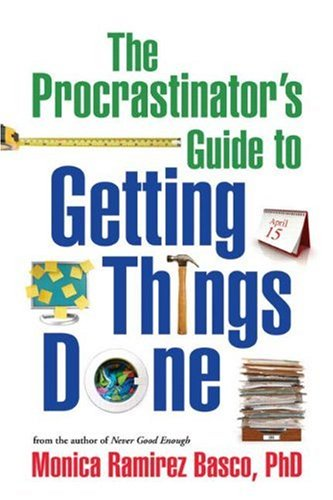 The Procrastinators Guide to Getting Things Done