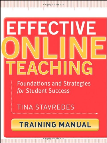 Effective Online Teaching: Foundations and Strategies for Student Success Training Manual