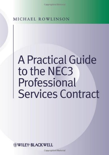 A Practical Guide to the NEC3 Professional Services Contract